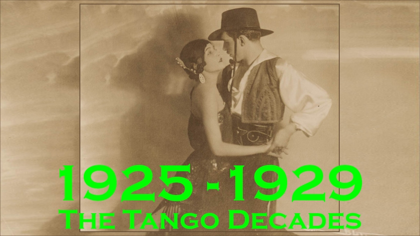 2019-10-31 - The Tango Decades - 1925-1929