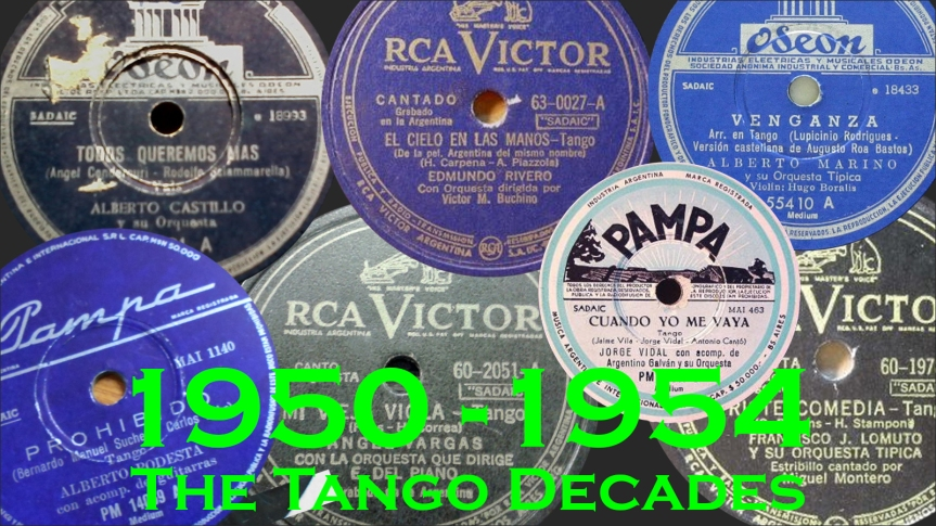 2019-12-07 - The Tango Decades 1950-54